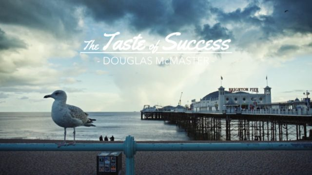The Taste of Success - Douglas McMaster